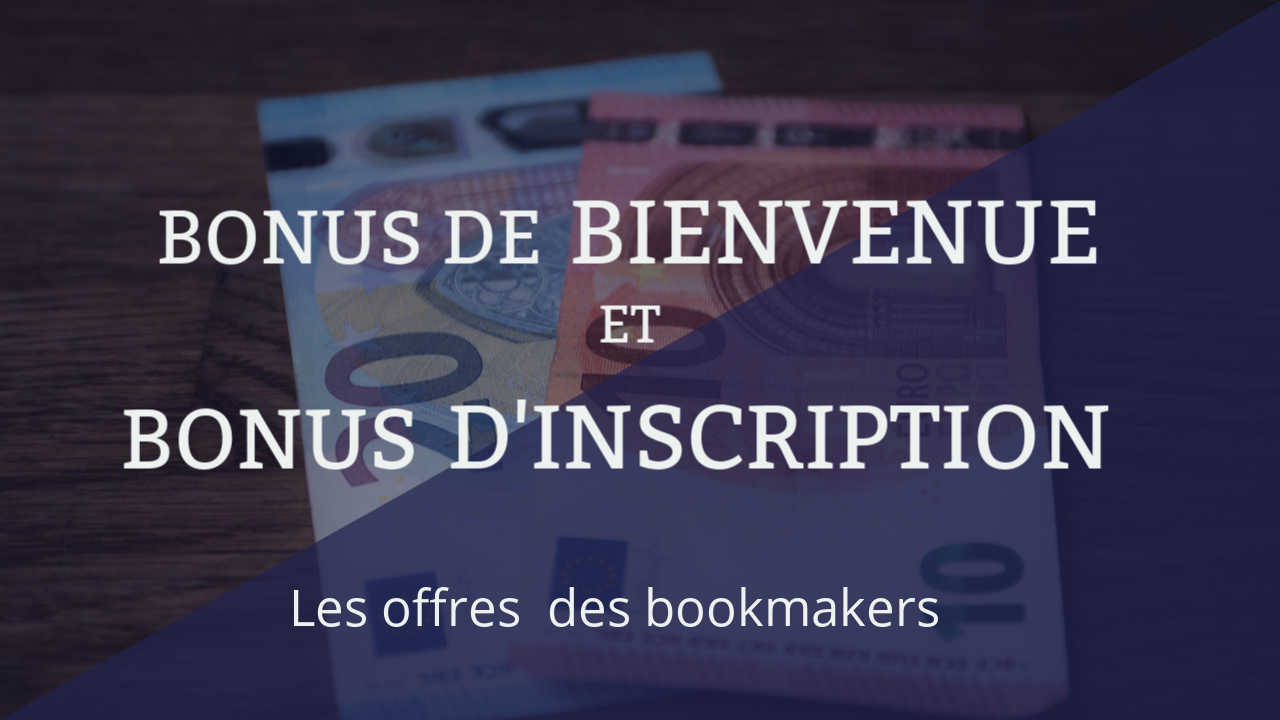 bonus bienvenue bonus inscription bookmaker