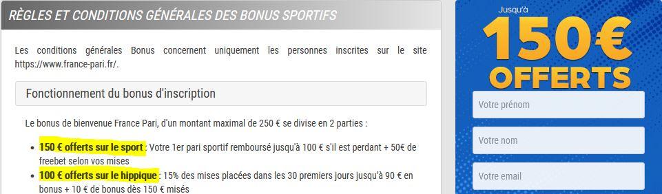 le bonus du bookmaker france-pari.fr se compose en réalité de deux montants de 150 et 100 euros cumulables