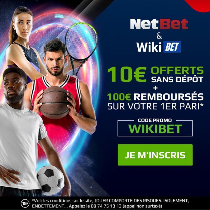 Code Promo gratuit sans depot necessaire pour recevoir 10 euros de freebets chez Netbet code WIKIBET
