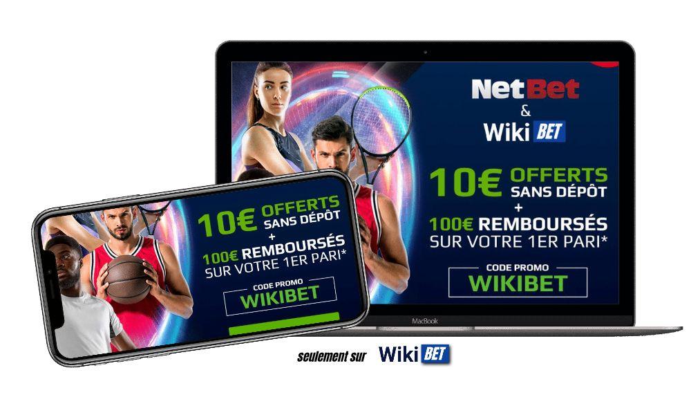 code promotionnel sans depot chez le bookmaker Netbet avec le code WIKIBET 10 euros offerts et 100 euros rembourse sur le premier pari