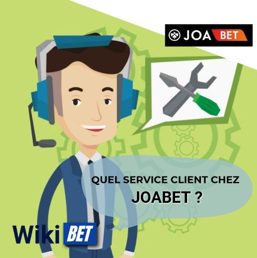 quel service client chez Joabet