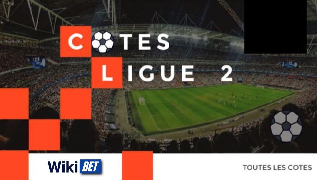 toutes les cotes de la Ligue 2 francaise de football pour comparer et parier Wikibet