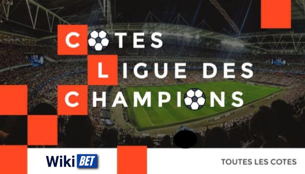 toutes les cotes de la Ligue des Champions de football pour comparer et parier Wikibet