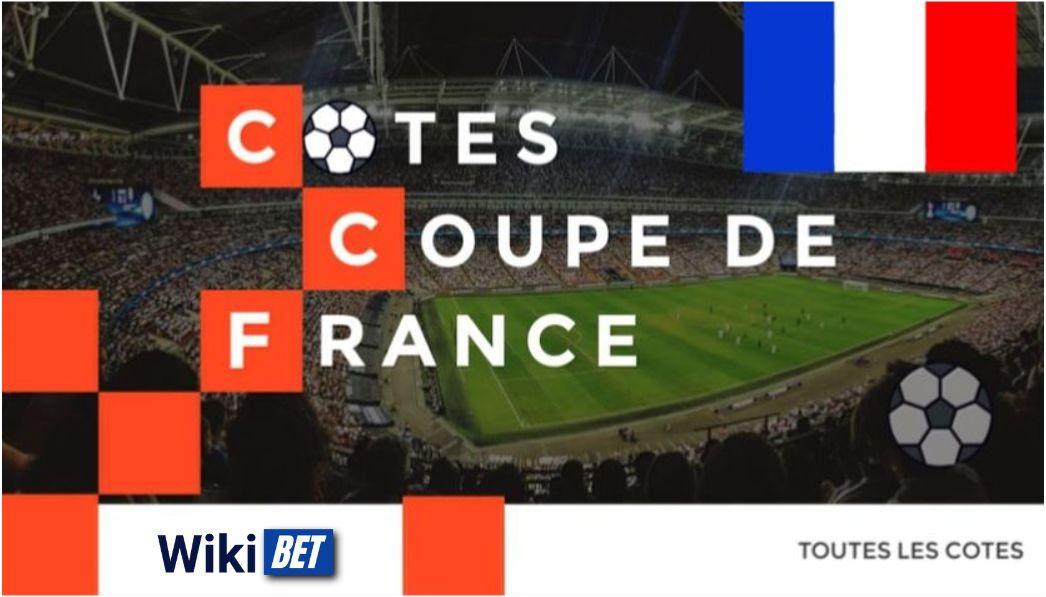 toutes les cotes sur la Coupe de France de football pour comparer et parier Wikibet